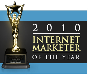 Matt Bacak, Internet Marketing or the Year, internet marketing guru